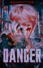 Danger (VKook)  FANFIC  by XxXTerroristXxX