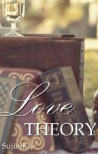 LOVE THEORY by SujiniKoe