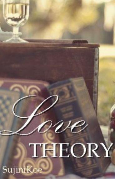LOVE THEORY by SujiniKoe