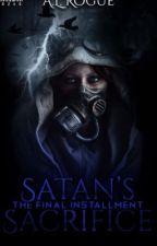 Satan's Sacrifice by XXrogueXlucyXX
