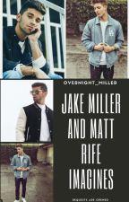 Matt Rife And Jake Miller Imagines by taesscollarbones