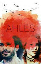 Ahles by mrsiplikci
