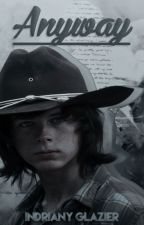 Anyway. (Carl Grimes) #CarrotAwards2018 by IndrianyGlazier