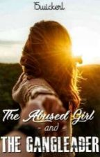 The Abused Girl And The Gangleader  by 15wickerl