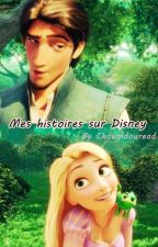 Mes Histoires Sur Disney ❤ by choubidouread