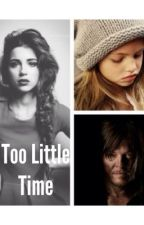 Too Little Time by jewel-