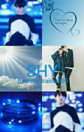 Shy (bts Jungkook x reader) by mary_trainor999