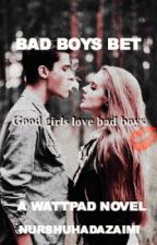 Bad Boy's Bet (MAKING NEW BOOK) by aestheticsplease