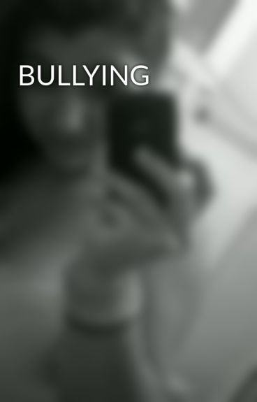 BULLYING by music_dancer21
