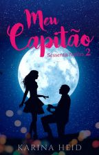 Meu Capitão (Sessenta Noites em Trindade 2) by karinaheidr