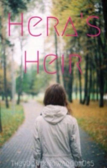 Hera's Heir (Percy Jackson Fan Fiction)