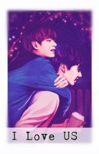 I Love US [Vkook] by RoastedSeaweed