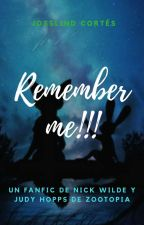 Remember Me (Fanfic De Nick Wilde Y Judy Hopps) by JackJudy175