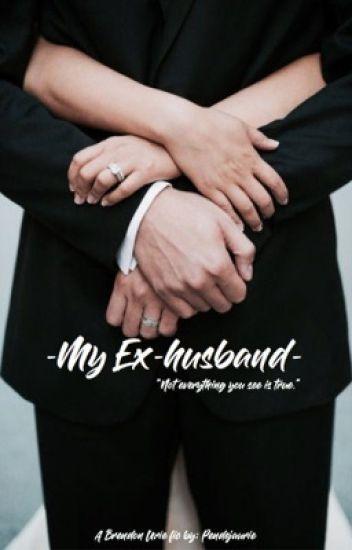 -My EX-HUSBAND-