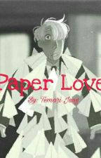 Paper Love by temarijung