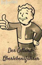 Der Ödland- Überlebensführer by Ben0606