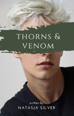 THORNS & VENOM | h.p.a.u by NatasjaSilver