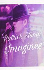 Patrick Stump Imagines  by PatrickStumpItUp