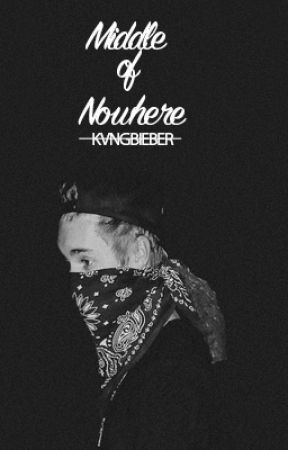 Middle of Nowhere. • j.b [CURRENTLY EDITING] by kvngbieber