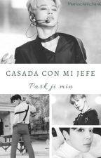 """Casada con mi Jefe Park Jimin"" by Mariachimchim16"