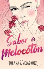 Sabor a Melocoton © (+18)  by Juliana_velazquez