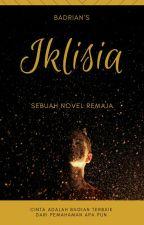Iklisia [TELAH TERBIT]  by Badrians