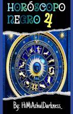 Horóscopo Negro 4 [4ª parte] by GoshikkuPurinsesu04