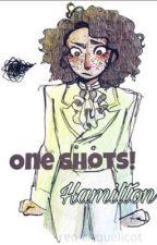 One Shots! -Hamilton by Yurioislove