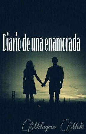 Diario de una enamorada by FugitivaEterna_27