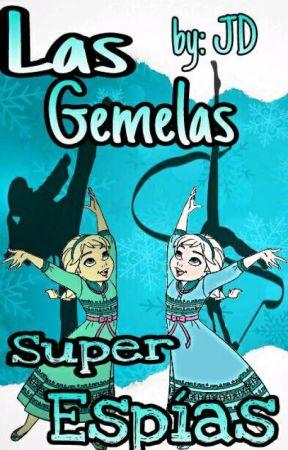Las Gemelas Super espias by JheliskaDafrielaHern