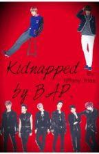 Kidnapped By B.A.P. by tiffany_frias