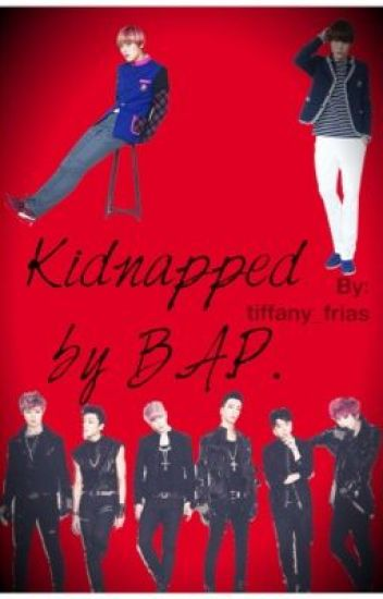 Kidnapped By B.A.P.