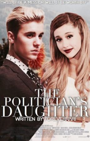 The Politician's Daughter • Jariana Story by foreverrari