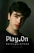 PLAY ON by natasyacallova