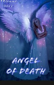 Angel of Death (1) by NeverBroken