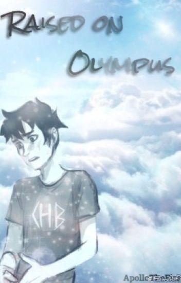 Raised on Olympus - Percy Jackson