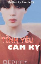 [BTS][KOOKMIN][VMIN][H] TÌNH YÊU CẤM KỴ by Junnie29