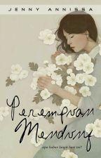 PEREMPUAN MENDUNG (Short Story) by jennyannissa