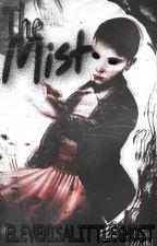 The Mist // Stranger Fan Fic by elevenisalittleghost