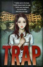 Trap by iamphantasymind