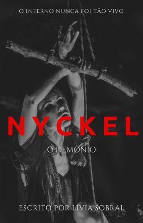 Nyckel - O inferno nunca esteve tão vivo (volume I) by livsobral