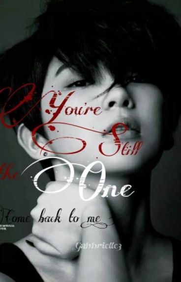 You're still the One (Comeback to me)