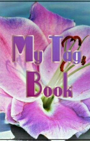 My Tag Book by CrazyLilly733
