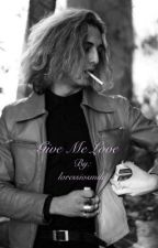 Give me Love-Damiano David//Maneskin by loressiosmile