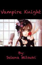 Vampire Knight Novel by selenam399