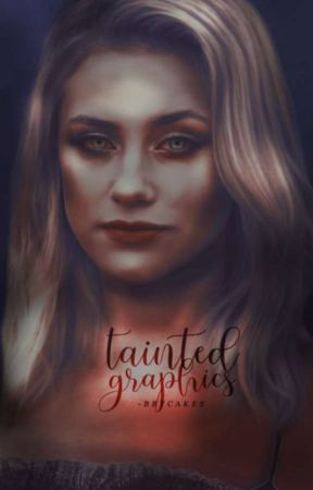 Tainted; Graphics    by -bbycakes