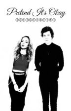Pretend It's Okay (A Jarry Fan Fiction) by bipolarhoran