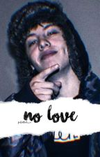 no love ♡ lil xan by fakethelove