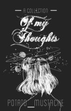 A Collection of My Thoughts    Poems & Prose (Inspired by Lang Leav) by potato_mustache