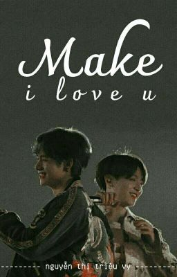 (hoàn) |text| make I love you • vkook